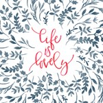 Life Is Lovely Floral Quote