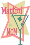 Martini for Mom