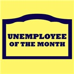 unemployee of the month