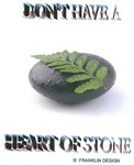 Don't Have a Heart of Stone