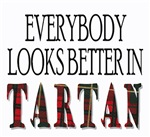 Everybody looks better in Tartan