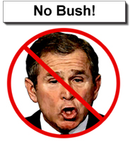 No Bush / Anti-Bush Sign