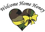 Welcome Home Honey Military Camo Heart