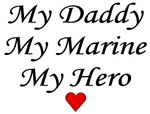My Daddy My Marine My Hero