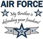 My Brother is defending your freedom!