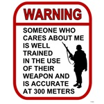 Warning - Someone Cares - 300 meters