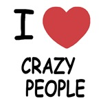 I heart crazy people