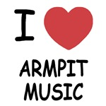 I heart armpit music