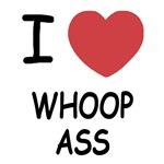 I heart whoop ass