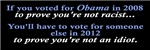 If you voted for Obama