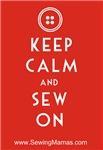 Keep Calm, Sew On!