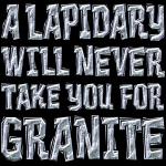 Lapidary - Granite