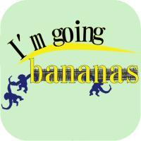 I'm going bananas