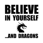 Believe Yourself Dragons