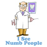 Funny Dentist Numb People
