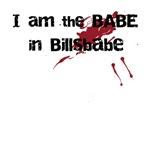 I am the BABE in Billsbabe