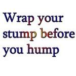 Wrap Your Stump Condom