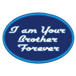 I Am Your Brother Forever