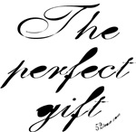 The Perfect Gift t-shirts and clothing.