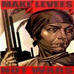 Make Levees Not Wars
