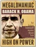 Megalomaniac Barack Obama