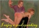 I enjoy a good spanking