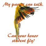 My parrot can talk....