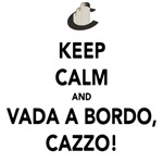 Keep Calm and Vada a Bordo