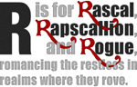 R is for Rascal