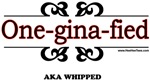 One-gina-fied
