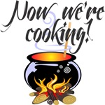 Now We're Cooking!