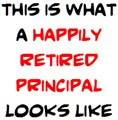 happily retired principal