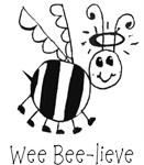 Wee Bee-lieve
