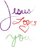 Jesus Loves you but im his favorite