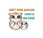 I HAVE A BIG SISTER