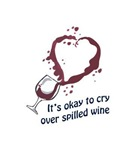 CRY OVER SPILLED WI...