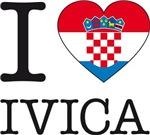 I LOVE IVICA