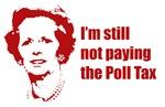 Thatcher - I'm still not paying the Poll Tax!