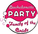 Pink Funk Bachelorette Party (Family of the Bride)