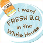 Vintage Fresh B.O. in the White House