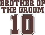 Uniform Brother of the Groom 10 T-Shirts