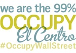 Occupy El Centro T-Shirts