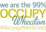 Occupy Wheaton T-Shirts