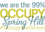 Occupy Spring Hill T-Shirts