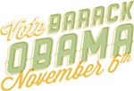 Vote Barack Obama Nov 6th Shirts