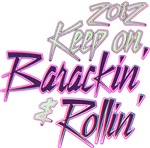 Keep on Barackin' and Rollin' Pop Art Merchandise