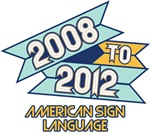 2008 to 2012 American Sign Language