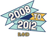 2008 to 2012 Band
