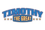 The Great Timothy