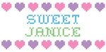 Sweet JANICE